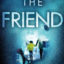 Book Review – The Friend by Teresa Driscoll